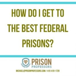 What I Know About Best Federal Prisons in America