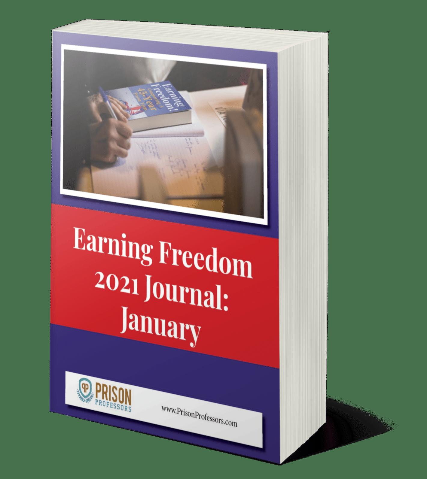Earning Freedom 2021 Journal