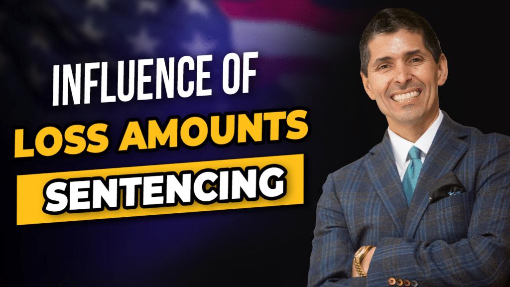 loss amounts at sentencing