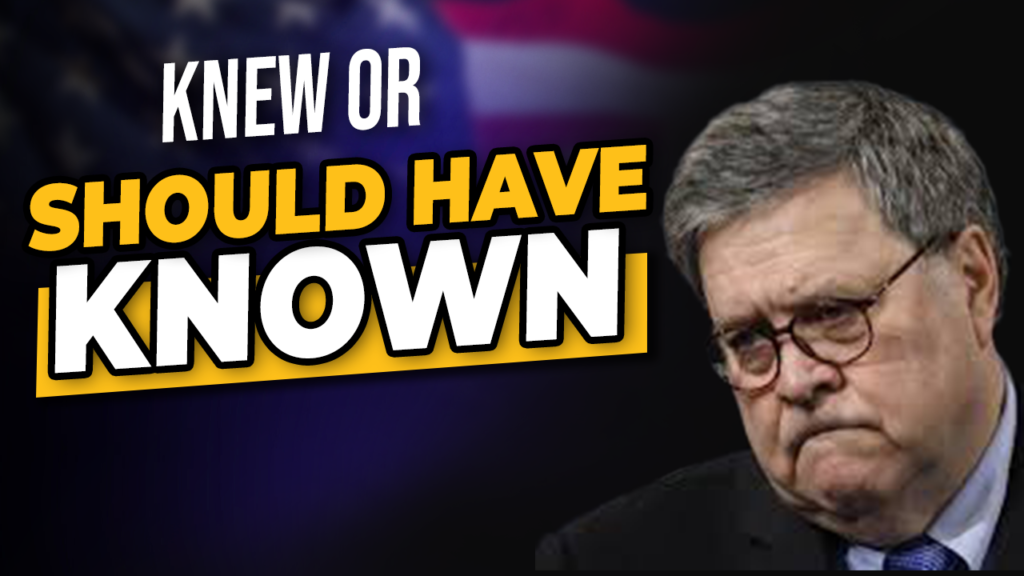 Knew or Should Have Known Barr